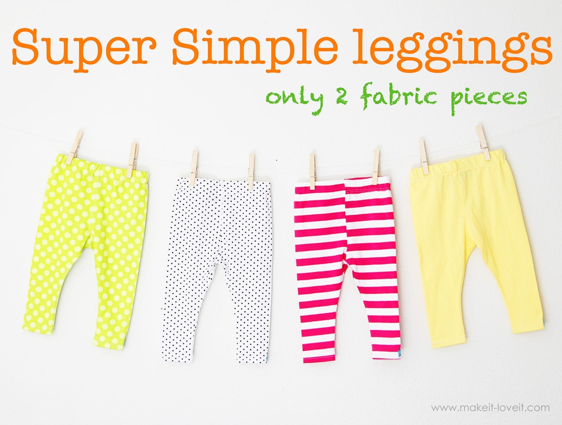 Super Simple Leggings: {only 2 fabric pieces}