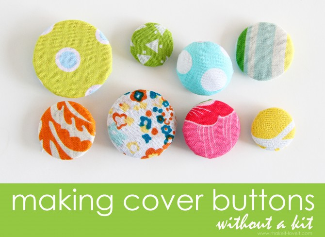 Sewing Tips: making Cover Buttons, without a kit. | Make It and ...