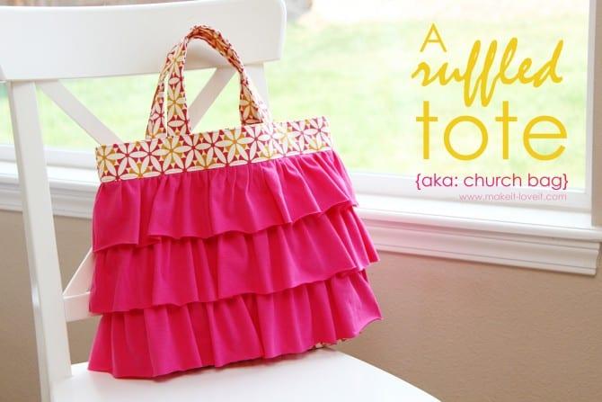 Ruffled Tote (aka: Elli's Church Bag) | Make It and Love It