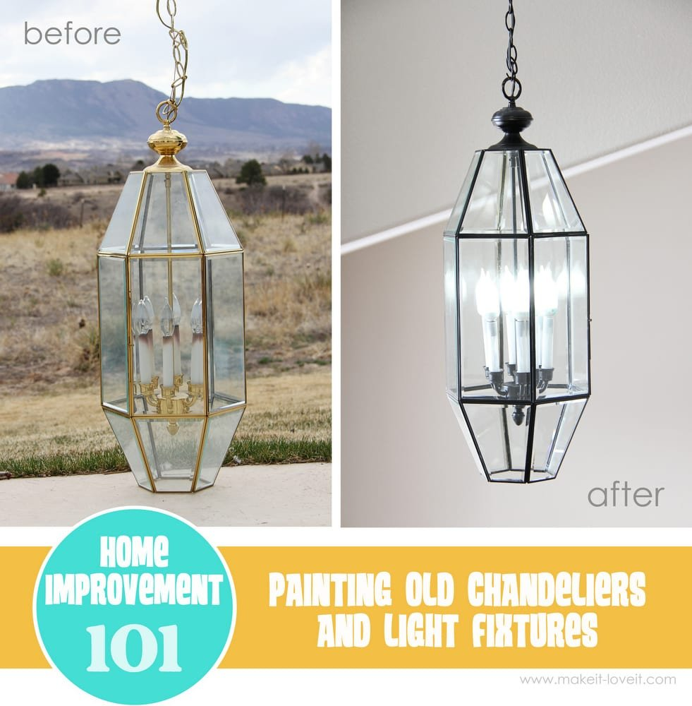 Simple Home Improvement Painting Old Chandeliers and Light Fixtures Make It and Love It