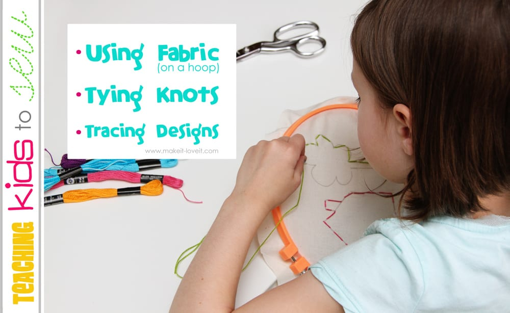 Teaching Kids to Sew, Part 2: Using Fabric, Tying Knots, & Tracing Designs
