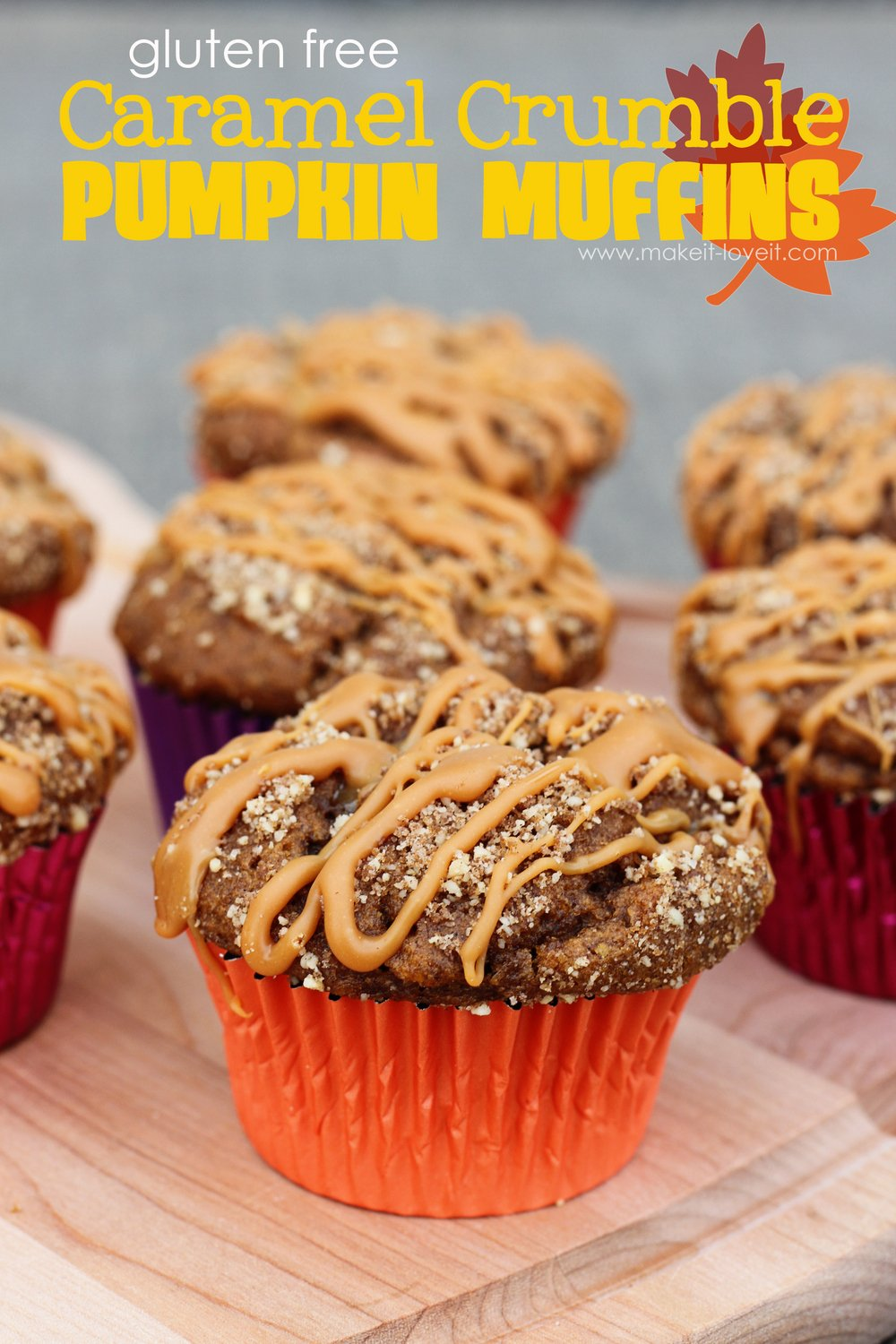 The most AMAZING Gluten Free {Caramel Crumble Pumpkin Muffins} you'll ...