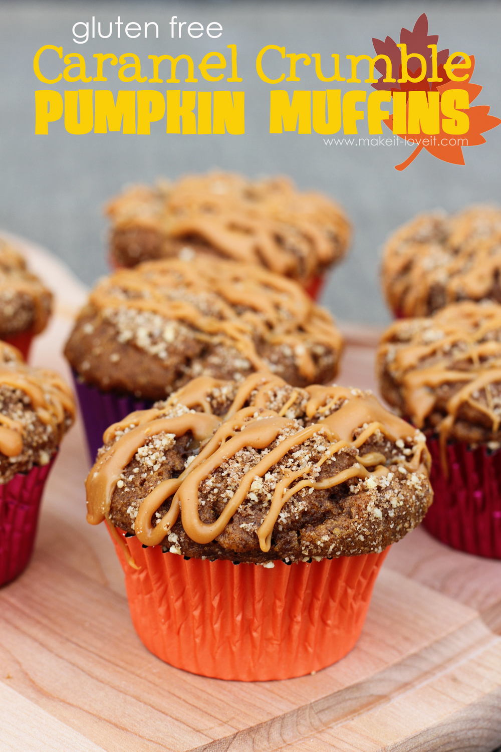 The most AMAZING Gluten Free {Caramel Crumble Pumpkin Muffins} you'll ever taste!!!!