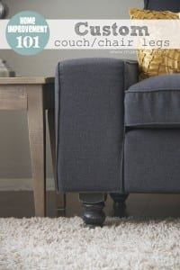 Home Improvement: Custom Couch (or Arm Chair) Legs