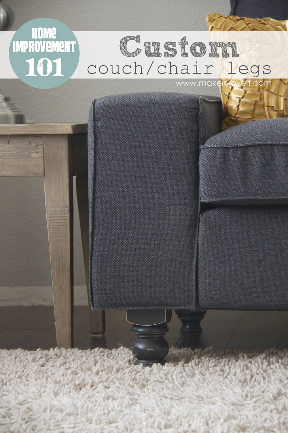 DIY Custom Couch (or Arm Chair) Legs --- Make It and Love It