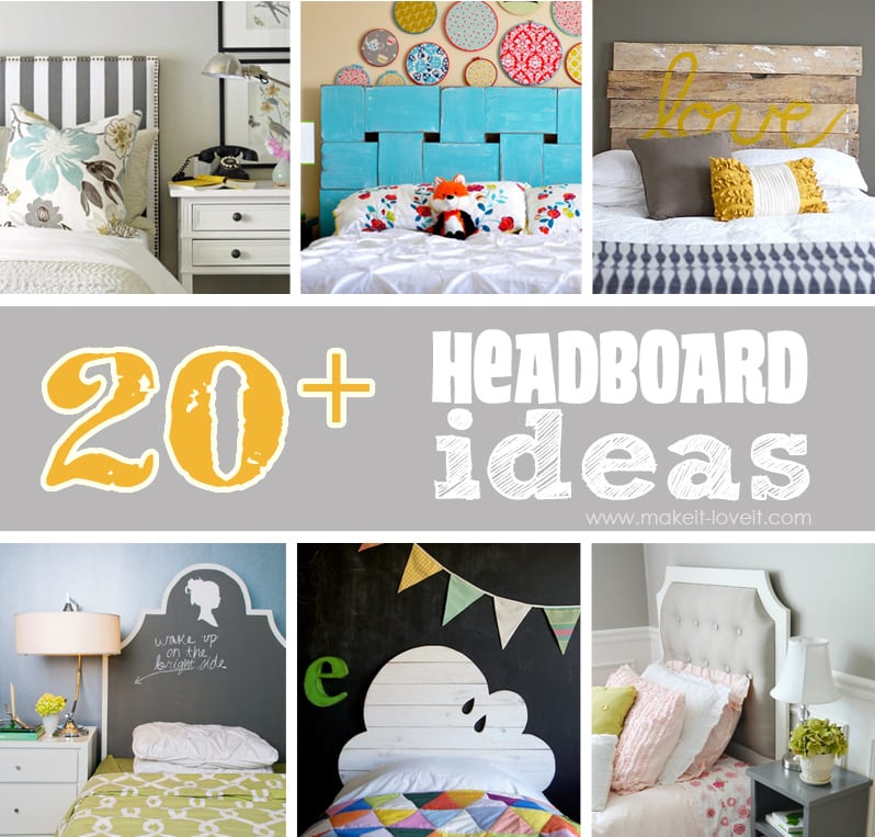 20+ DIY Headboard Ideas....I'm feeling inspired! --- Make It and Love It