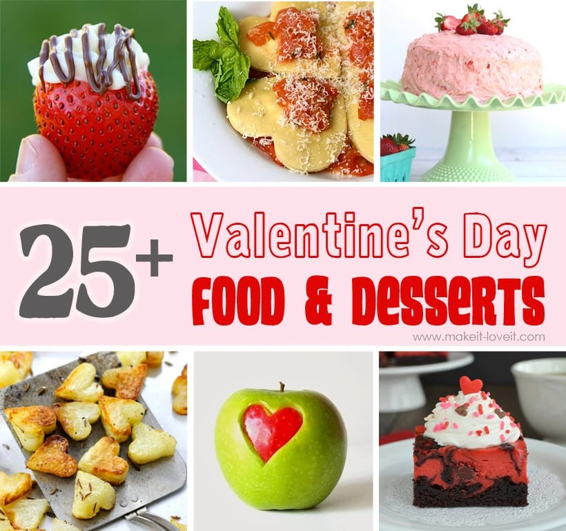 25+ Valentine's Day Foods and Desserts…YUM!