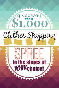 $1000 Clothes Shopping Spree GIVEAWAY (from stores of YOUR choice!)