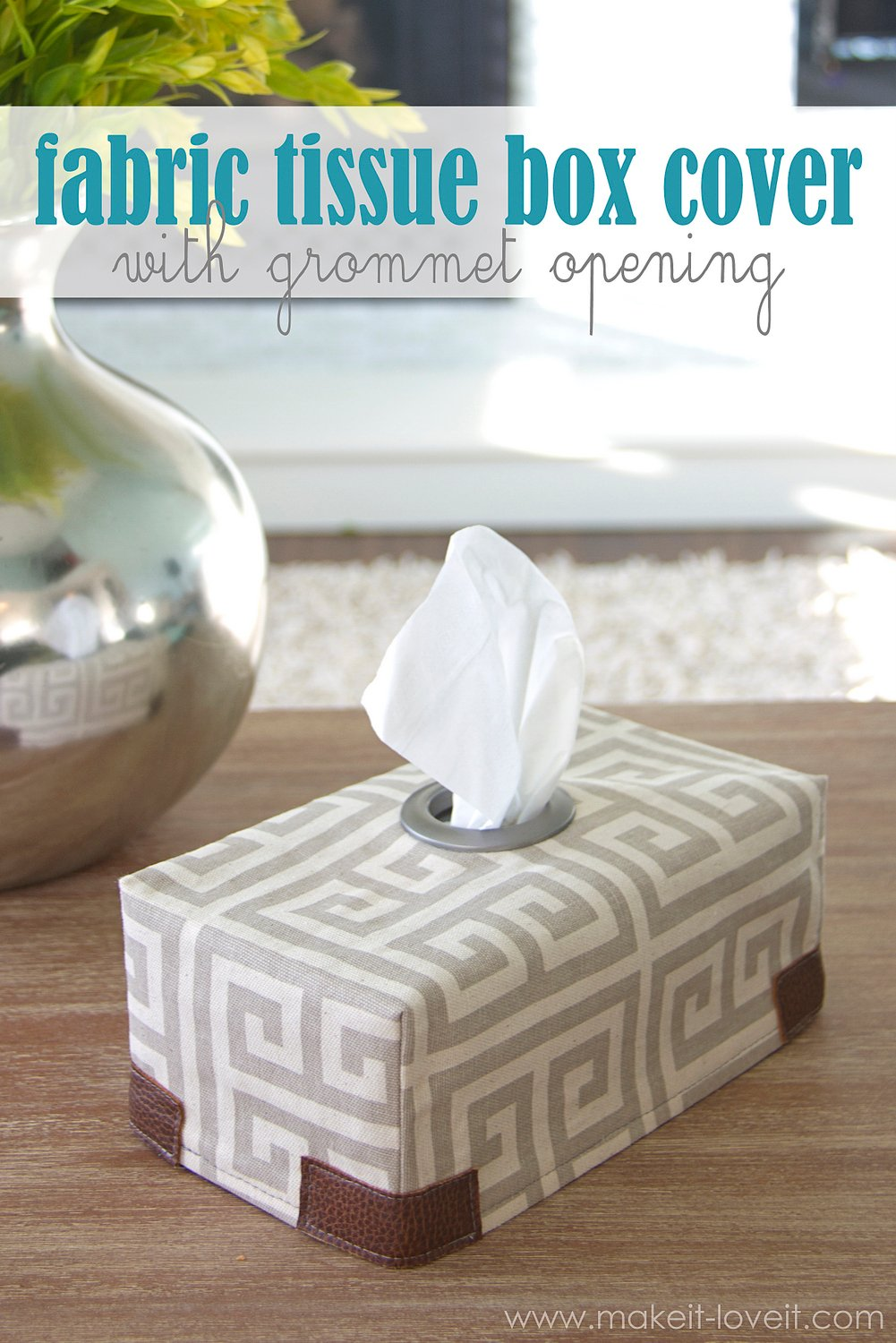 Fabric Tissue Box Cover…with Grommet opening