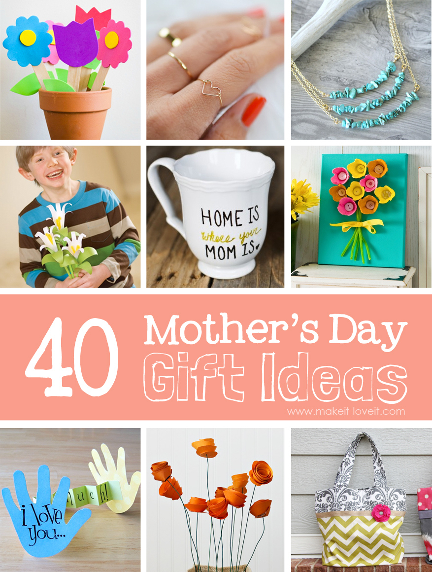 40 Homemade Mother's Day Gift Ideas