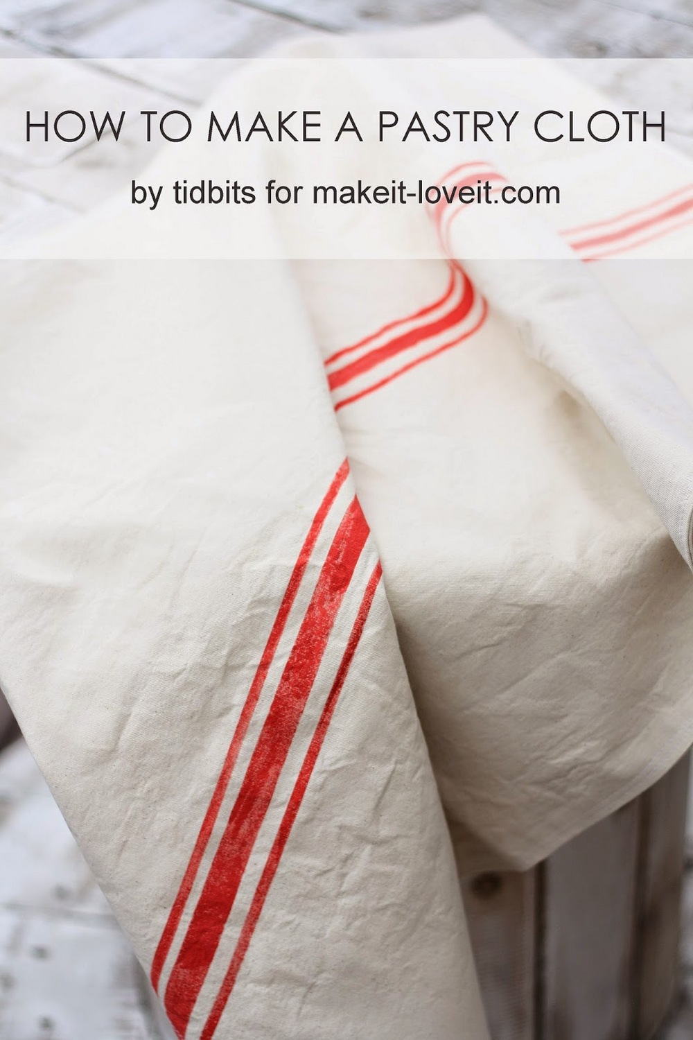 How to make a Pastry Cloth...and WHY you need one! --- Make It and Love It