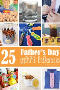 25 Homemade Father's Day Gift Ideas