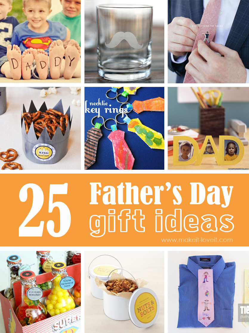 25 Handmade Father's Day Gift Ideas --- Make It and Love It