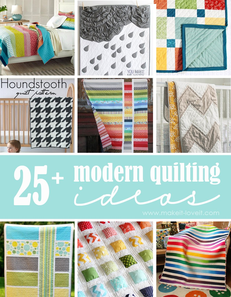 25+ Modern Quilting Ideas...so much inspiration! --- Make It and Love It