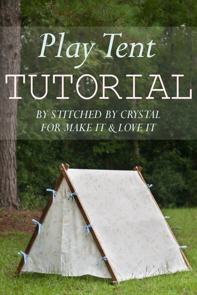 & Collapsible Fabric Play Tent...for kids! | Make It and Love It