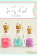 "DIY Tooth Fairy ""Fairy Dust"" Pendant...something special to find under their pillow! --- Make It and Love It"