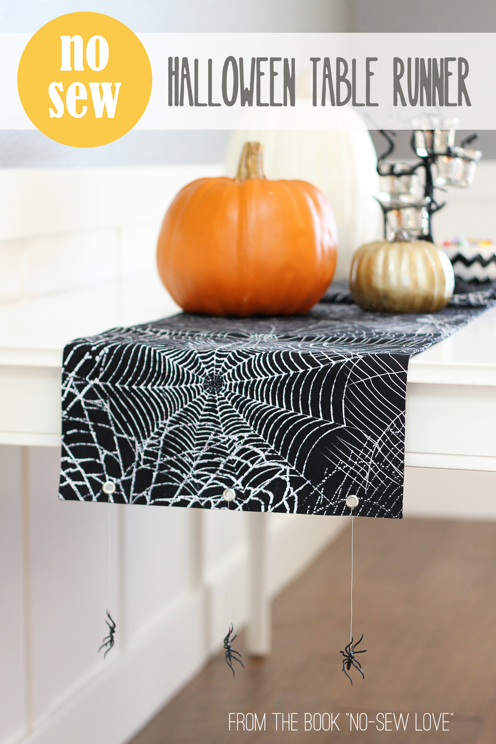 "NO-SEW Halloween Table Runner…with hanging spiders! (from my book ""No-Sew Love"")"