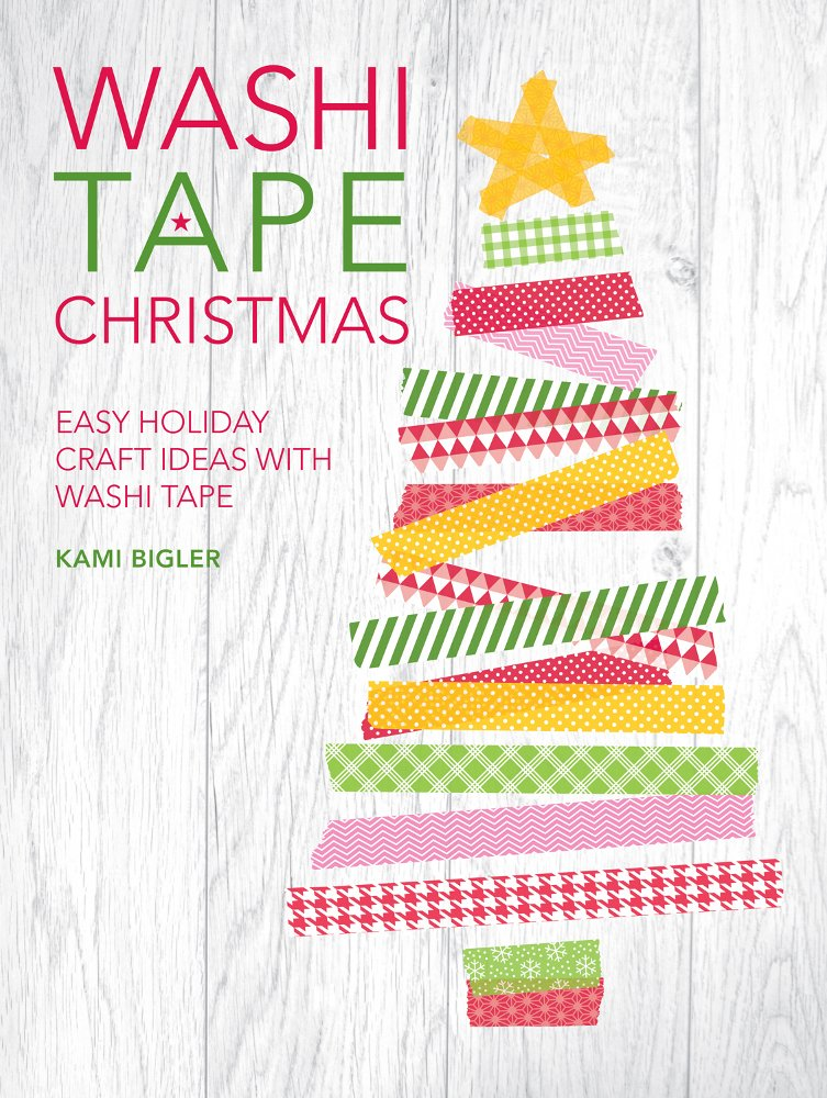 """""""Washi Tape Christmas"""" (a book review and GIVEAWAY)"""