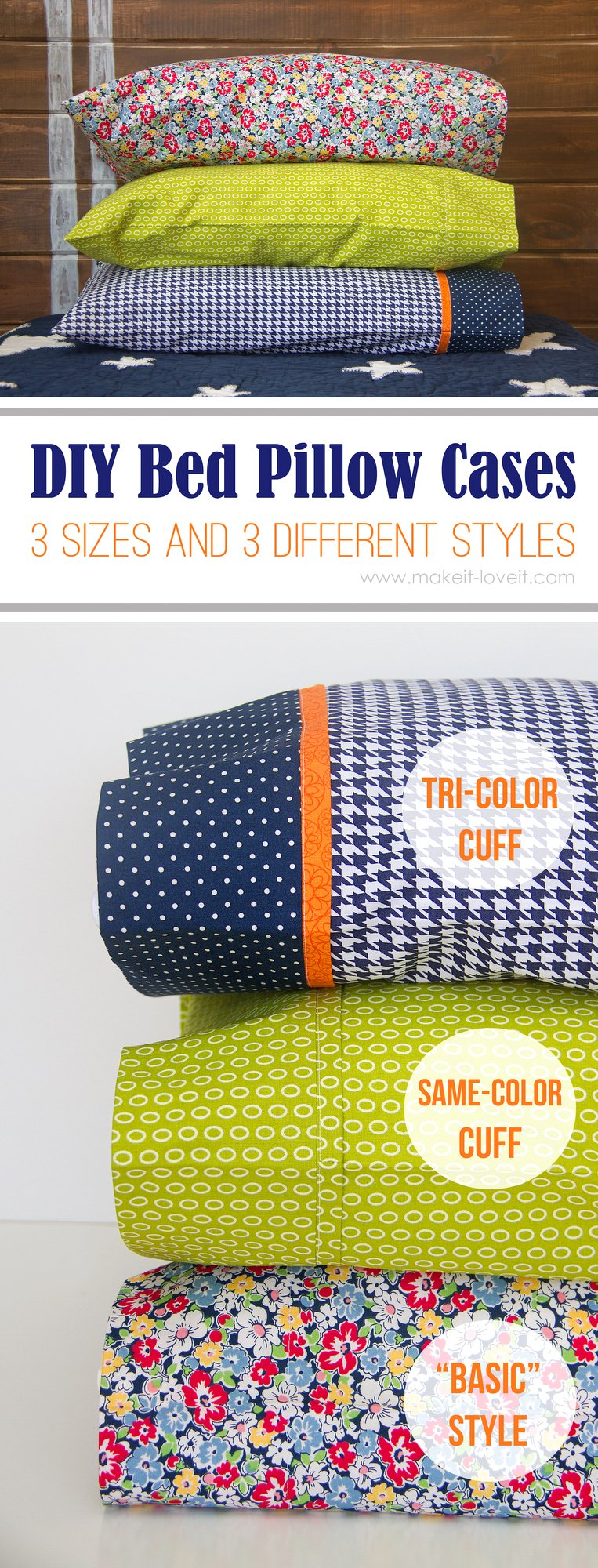 "DIY Bed Pillow Cases: 3 sizes and 3 different styles (including the ""burrito"" method) 