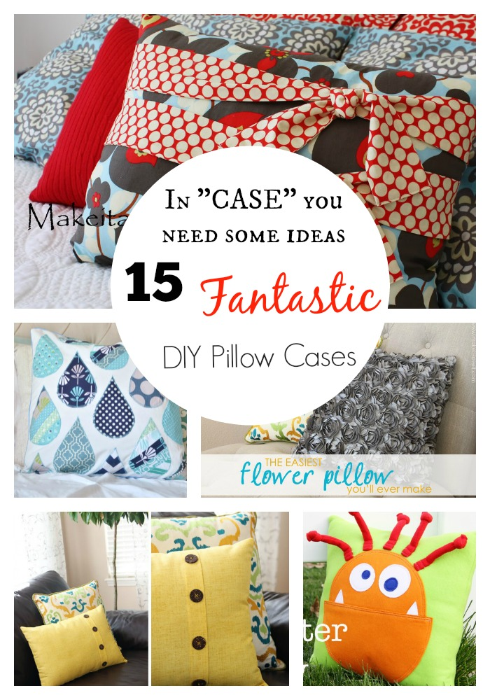 I love how a simple pillow case can add so much to a room. Here are 15 simple ways to make or decorate a pillow. Enjoy!!!