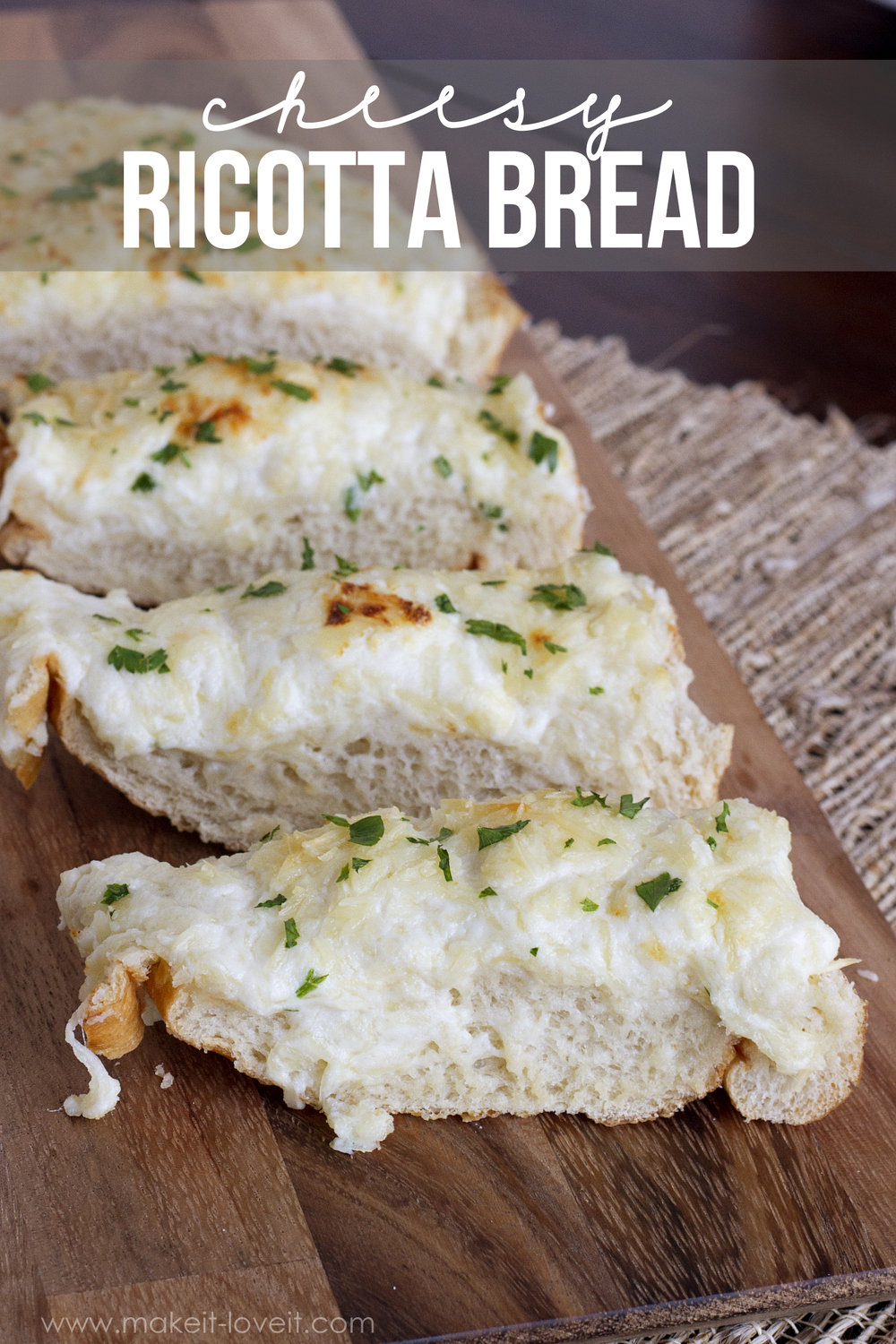 Cheesy Ricotta Bread…a delicious yet quick side dish!
