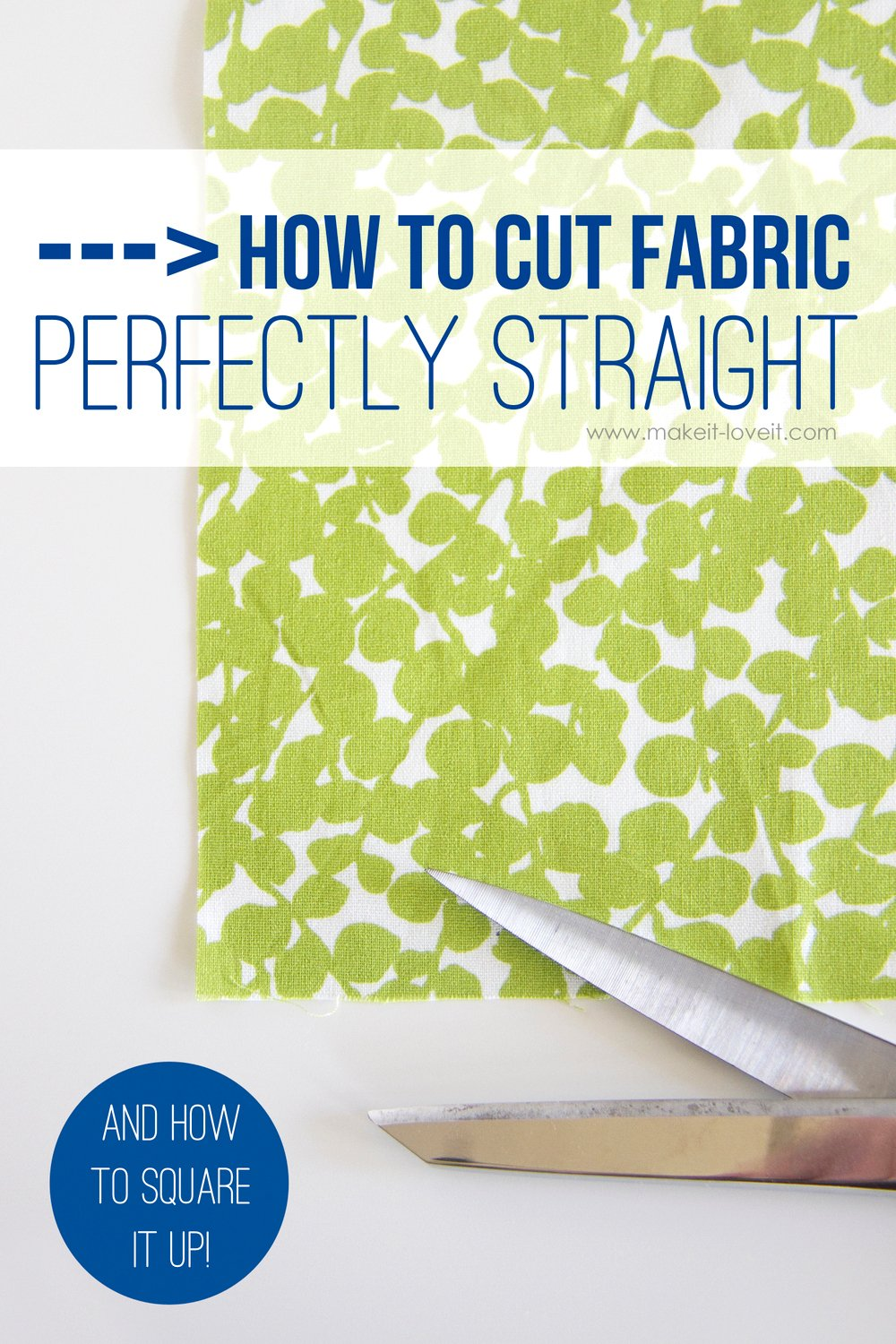 How to cut fabric perfectly straight and square it up for Where can you get fabric