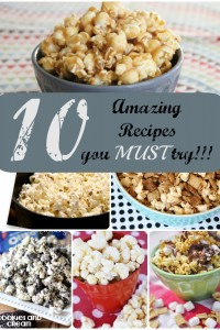 10 Amazing Popcorn Recipes you MUST try!