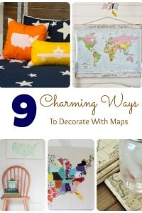 9 Charming Ways to Decorate with Maps!