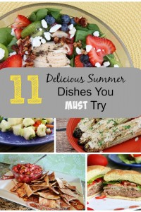 11 Delicious Summer Dishes You Must Try!!
