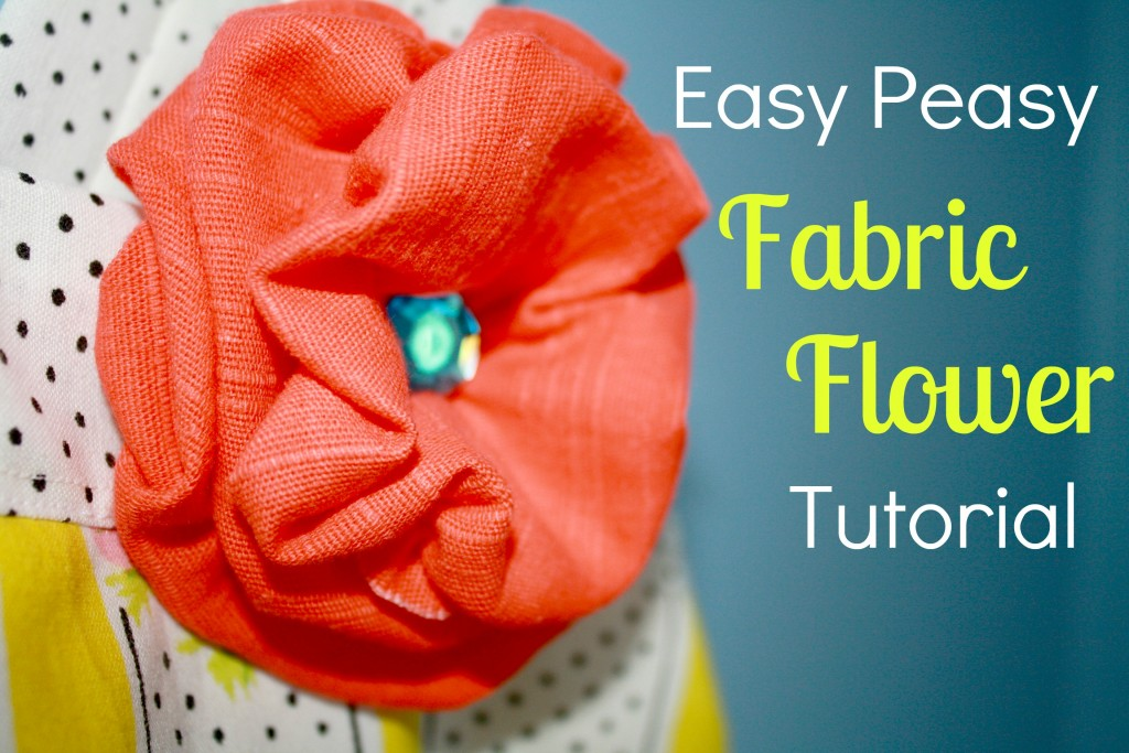 EASY-PEASY-FABRIC-FLOWER-TUTORIAL-1024x683