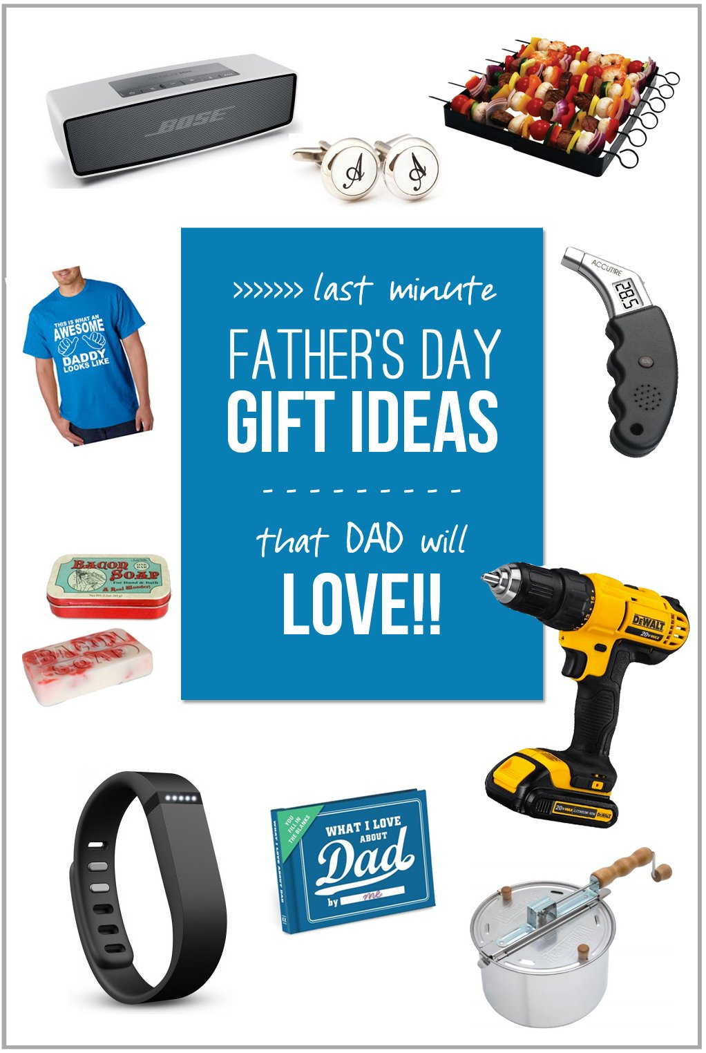 Last minute father 39 s day gift ideas that dad will love for Father s day gifts for first time dads