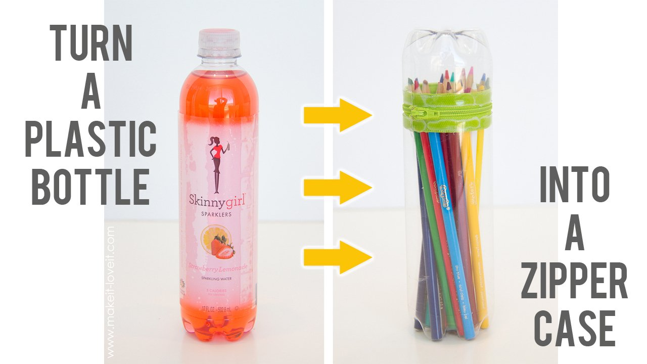 DIY No-Sew Zipper Cases...from plastic bottles | via Make It and Love It
