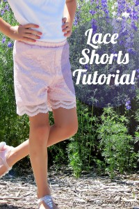 Make your own Lace Shorts...for girls and women both!