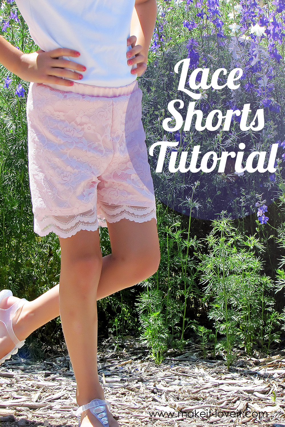 Make your own Lace Shorts…for girls and women both!