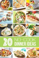 20 NO-COOK Dinner Ideas...great for summer! | via Make It and Love It