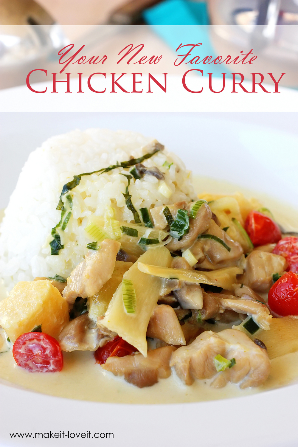 Your New Favorite CHICKEN CURRY Recipe | via Make It and Love It...in the KITCHEN