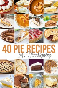 40 of the BEST Pie Recipes for Thanksgiving | via Make It and Love It