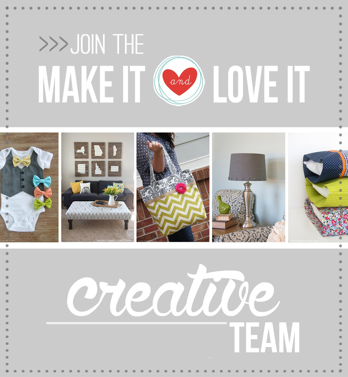 "Join the ""Make It and Love It"" CREATIVE TEAM — 2017!!!"