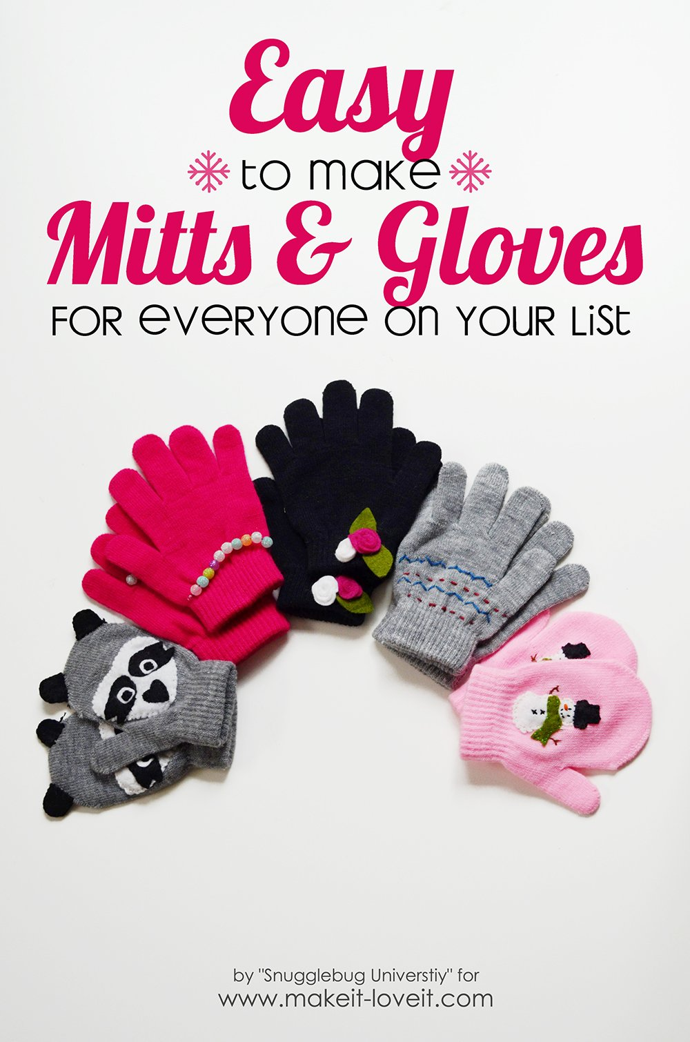 Easy to Make Mittens and Gloves...for everyone on your list! | via Make It and Love It