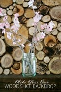 Make Your Own Wood Slice Backdrop