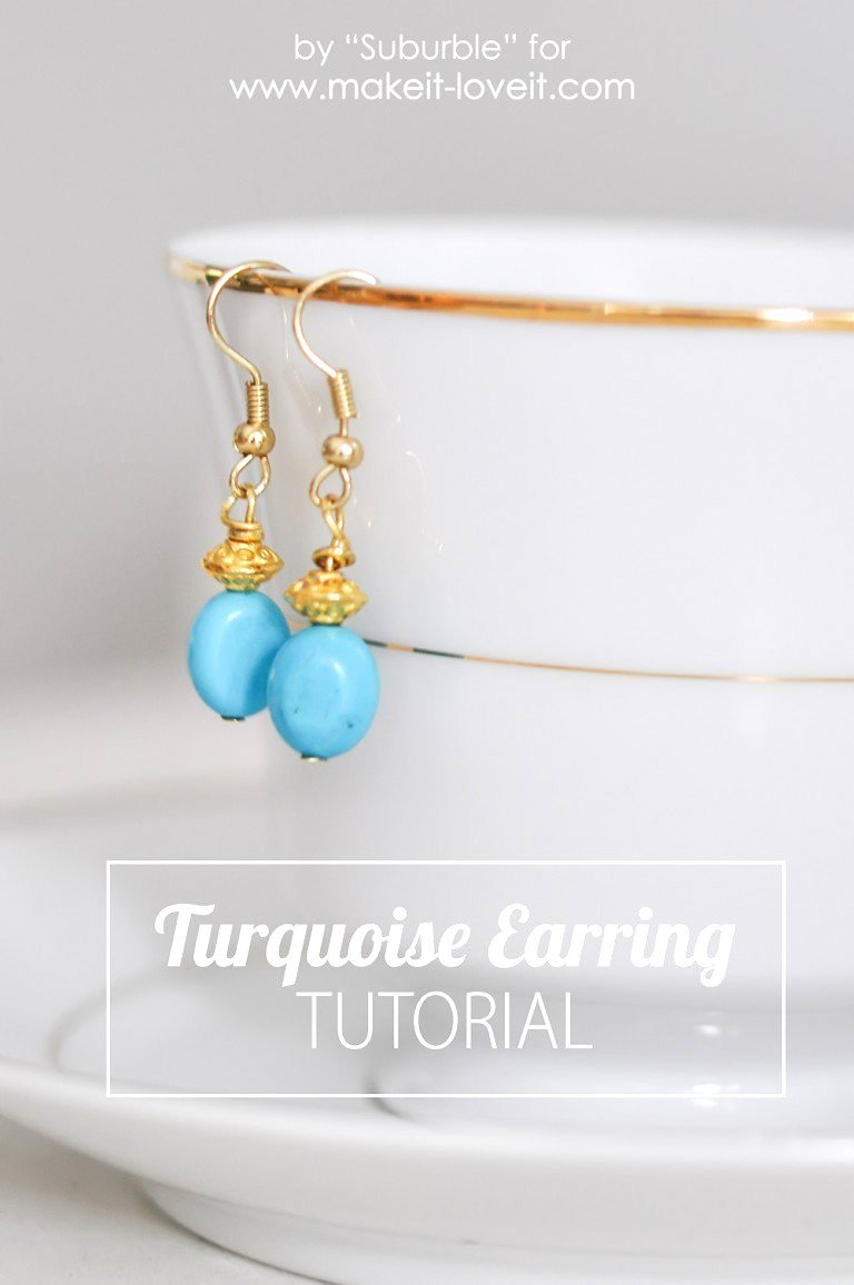 Easy Turquoise Earring Tutorial | Make It and Love It