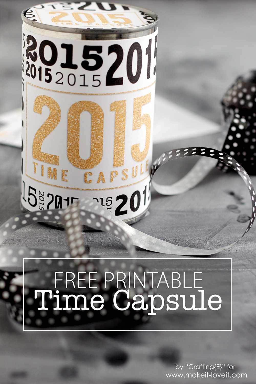 Create A Time Capsule...from An OLD CAN! ((free Printable
