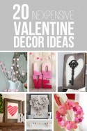 20 Inexpensive Valentine Decor Ideas | via Make It and Love It