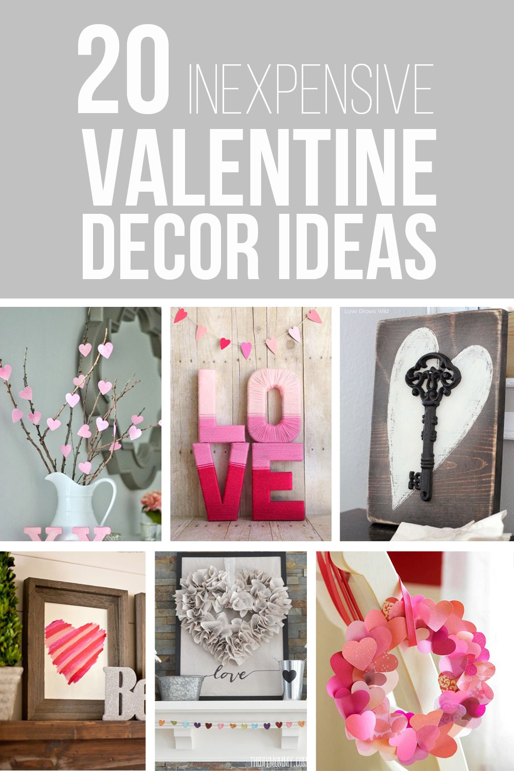 20 inexpensive valentine decor ideas make it and love it
