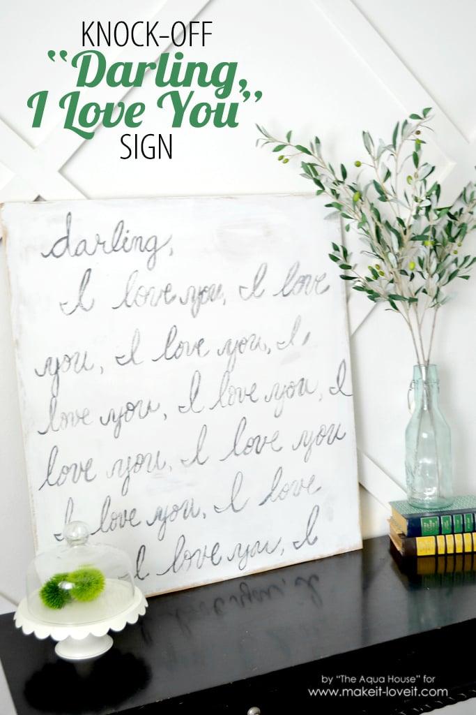"Knock-Off ""Darling, I Love You"" Sign"