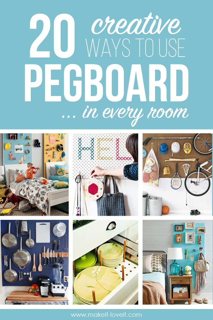 20 Creative Ways to use PEGBOARD in Every Room!