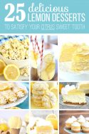 25 Delicious Lemon Desserts...to satisfy your Citrus Sweet Tooth! | via www.makeit-loveit.com