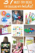 37 Must-Try Ideas for TRAVELING WITH KIDS!! | via www.makeit-loveit.com