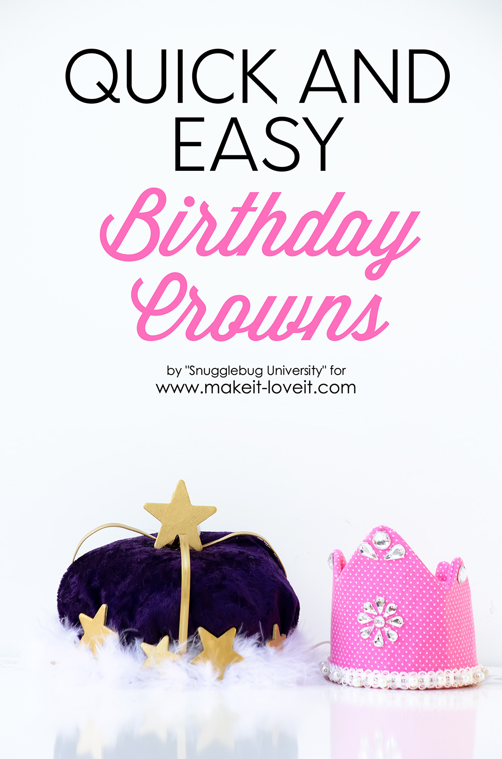 Quick and Easy Birthday Crowns