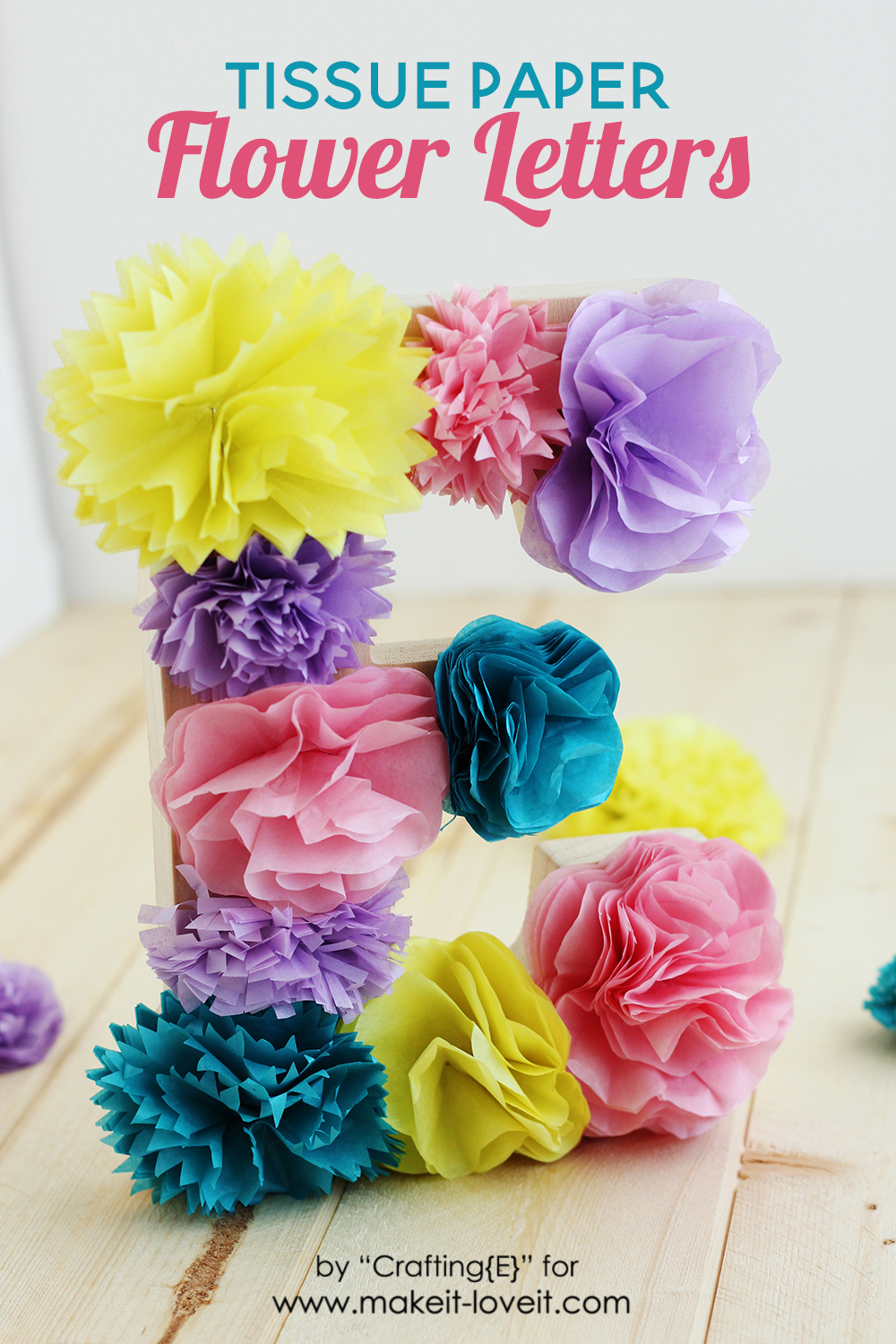 How To Make Tissue Paper Flower Letters | via www.makeit-loveit.com
